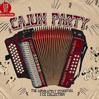 Cajun Party: Absolutely Essential Collection